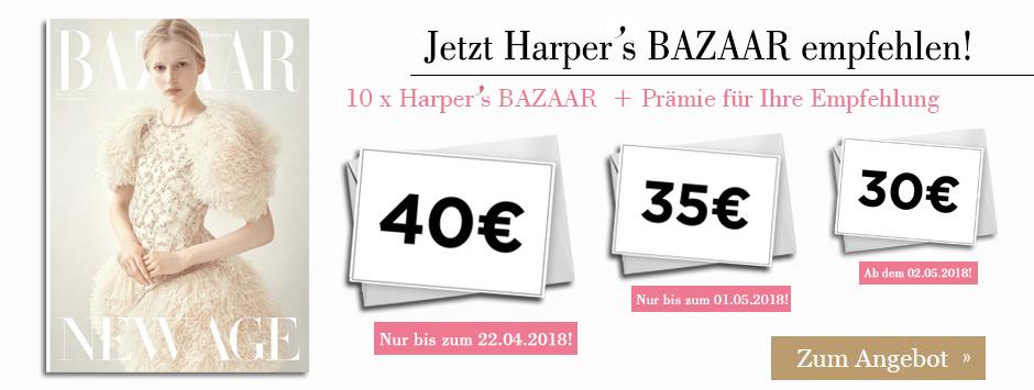Harper's BAZAAR Leser werben Leser Countdown - 40€ sichern!