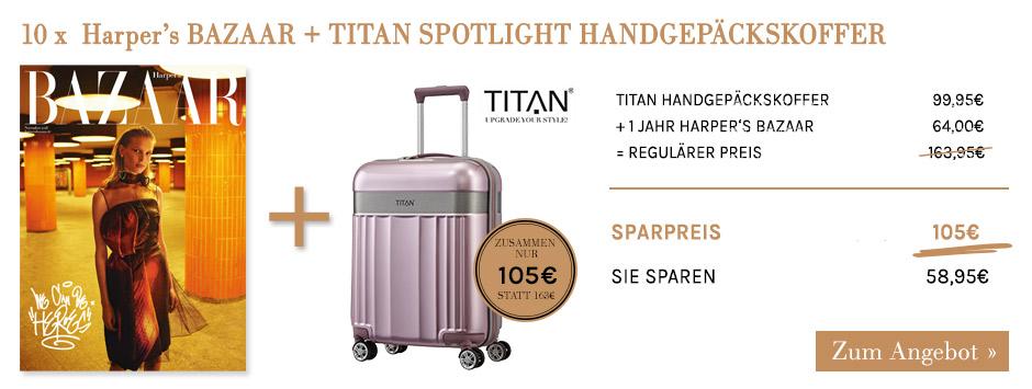 10 x Harper's BAZAAR + Titan Koffer