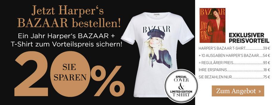 Harper's BAZAAR und T-Shirt zum Vorteilspreis sichern!