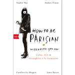 """How to be Parisian"" von Anne Berest"